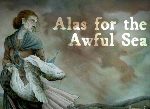 [FINALIZADA] Miércoles, 6 de septiembre. Alas for the awful sea. Rol. PbtA Alas